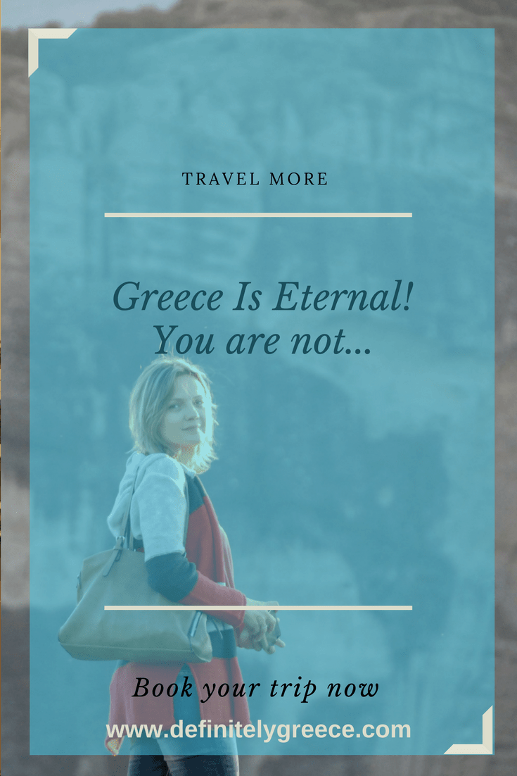 Greece is Eternal You Are Not - Our Story Definitely Greece - Efi in background