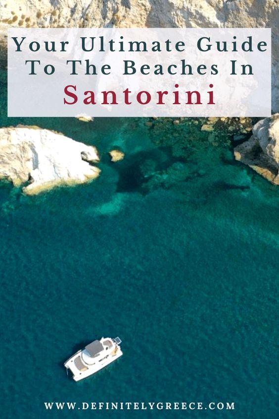 Beaches in Santorini Guide Pinterest